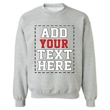 DESIGN YOUR OWN SWEATSHIRT - Cool Custom Sweatshirts for Men & Women - Cute Personalized Sweatshirt