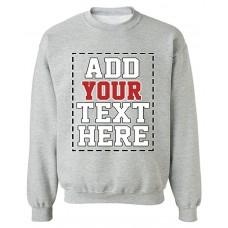 DESIGN YOUR OWN SWEATSHIRT - Cool Custom Sweatshirts for Men & Women - Cute Personalized Sweatshirt